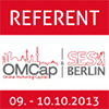 Speaker/Referent OMCap 2013 in Berlin